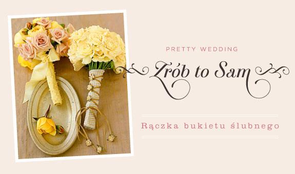 Bukiet ślubny - zrób to sam