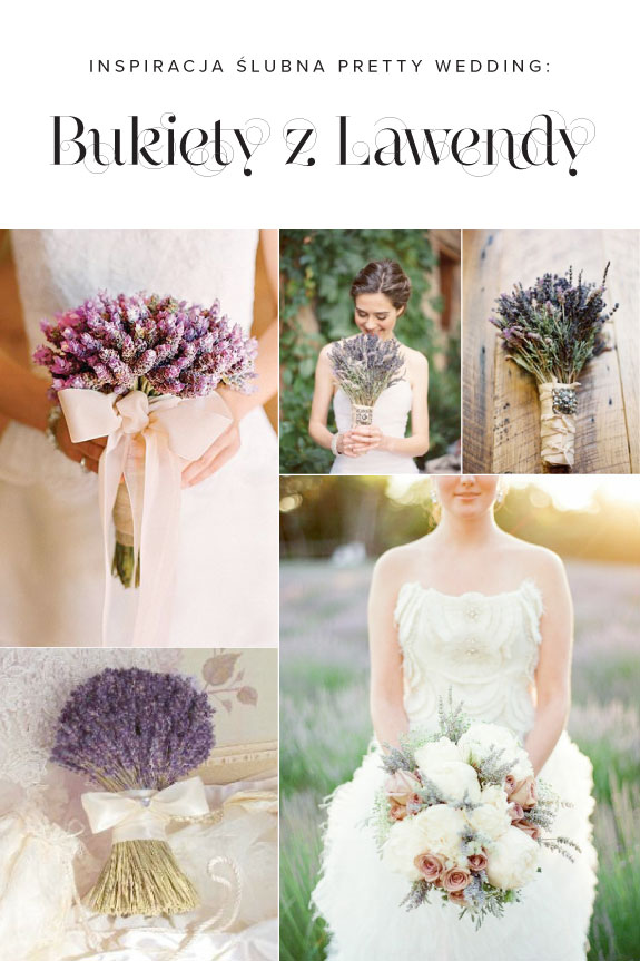 Bukiety ślubne Z Lawendy Pretty Wedding
