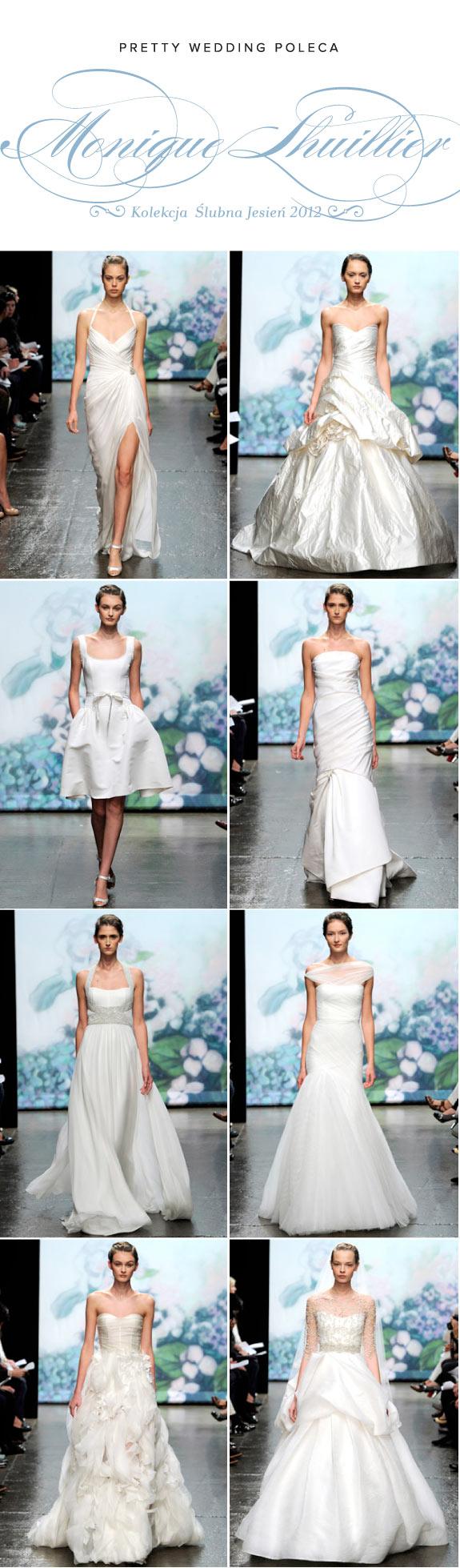 Suknie Ślubne Monique Lhuillier z Kolekcji Jesień 2012