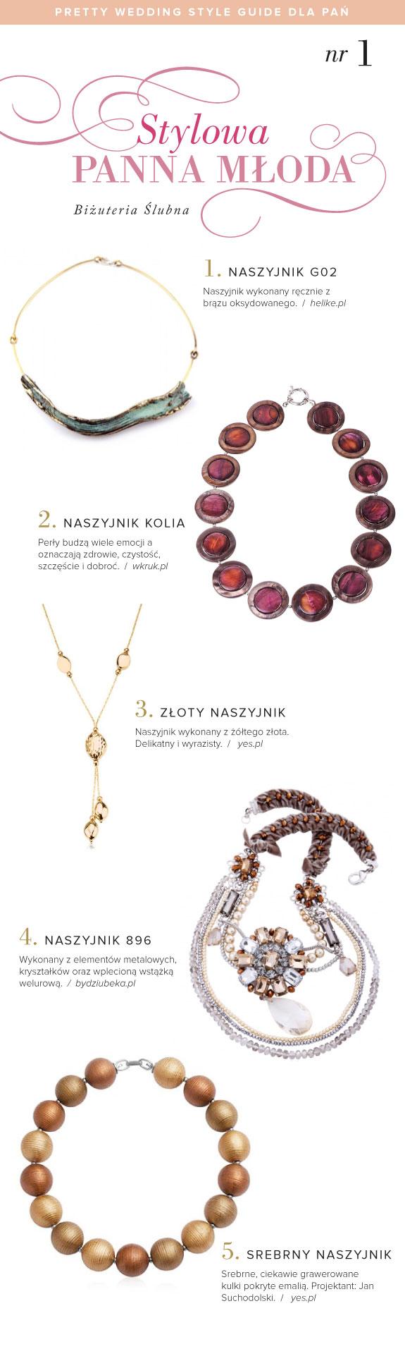 Propozycje Biżuterii Ślubnej Dla Pań, Biżuteria dla Odważnych Pań Młodych