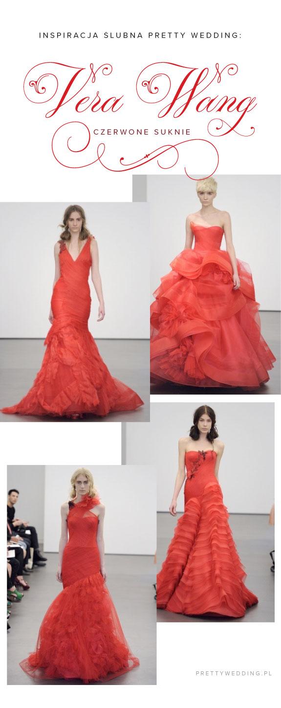 Kolekcja Sukni Ślubnych Very Wang w odcieniach czerwieni na sezon 2013