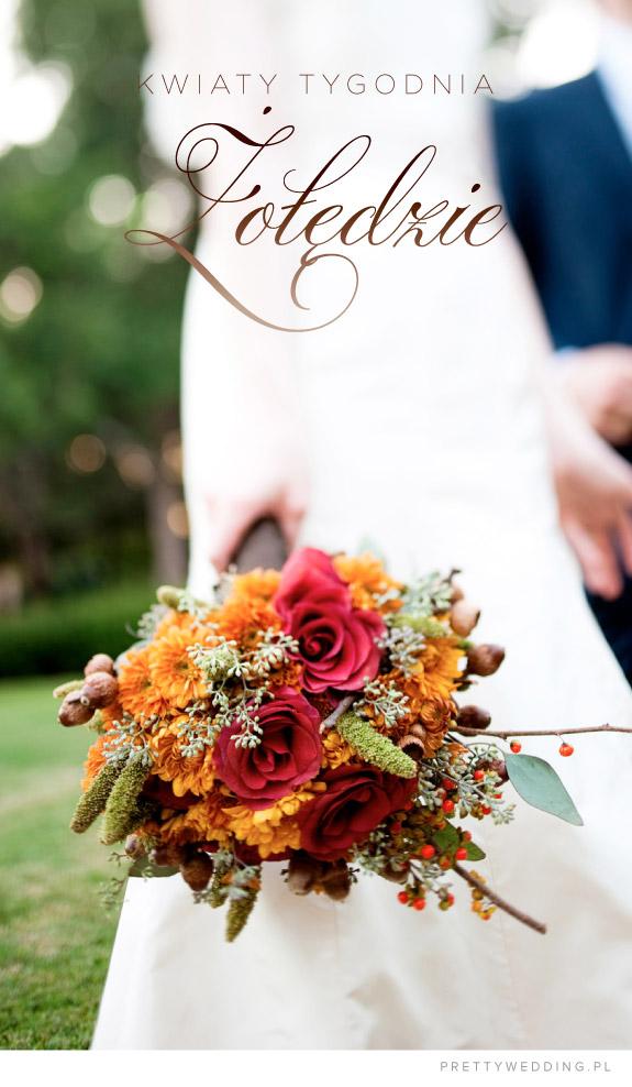 Kwiaty tygodnia: żołędzie w bukietach ślubnych